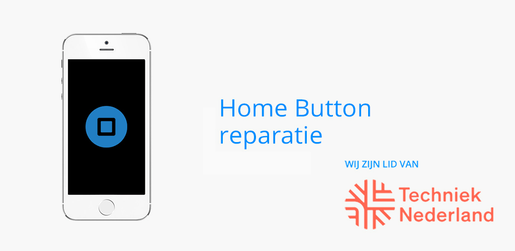 Home Button Reparatie Mobiel